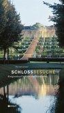 Schlossbesuche