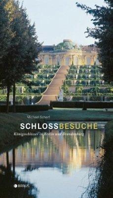 Schlossbesuche - Scherf, Michael