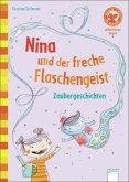 Nina und der freche Flaschengeist. Zaubergeschichten