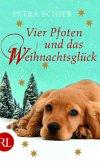 Vier Pfoten und das Weihnachtsglück / Der Weihnachtshund Bd.7