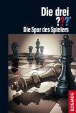 Die Spur des Spielers / Die drei Fragezeichen Bd.169 (eBook, ePUB)