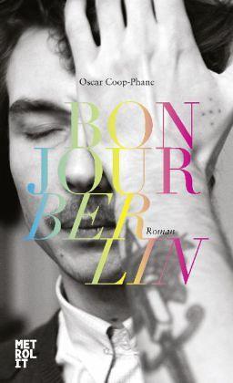 """Oscar Coop-Phane """"Bonjour Berlin"""""""