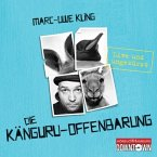 Die Känguru-Offenbarung / Känguru Chroniken Bd.3, 4 Audio-CDs