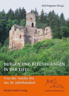Burgen und Befestigungen in der Eifel