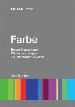 DETAIL Praxis - Farbe - Buether, Axel