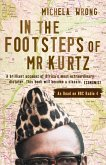 In the Footsteps of Mr Kurtz: Living on the Brink of Disaster in the Congo (Text Only) (eBook, ePUB)