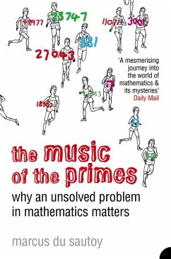 The Music of the Primes: Why an unsolved problem in mathematics matters (Text Only) (eBook, ePUB) - Sautoy, Marcus Du