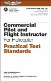 Commercial Pilot and Flight Instructor Practical Test Standards for Helicopter: Faa-S-8081-16b and Faa-S-8081-7b