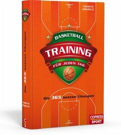 Basketballtraining für jeden Tag - Kasch, Michael; Röhrich, Thomas