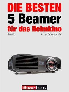 Die besten 5 Beamer für das Heimkino (Band 5)