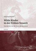 Wilde Kinder in der Frühen Neuzeit (eBook, PDF)
