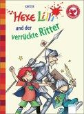 Hexe Lilli und der verrückte Ritter / Hexe Lilli Erstleser Bd.13