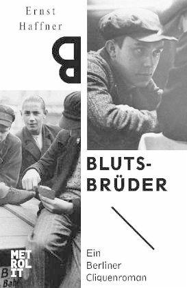 """Ernst Haffner """"Blutsbrüder"""""""
