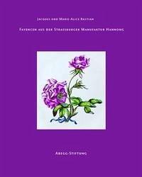 Fayencen aus der Strassburger Manufaktur Hannong