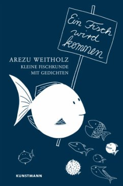 Ein Fisch wird kommen - Weitholz, Arezu