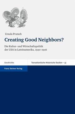 Creating Good Neighbors? (eBook, PDF) - Prutsch, Ursula