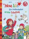 Ein zauberhafter erster Schultag / Hexe Lilli Erstleser Bd.12