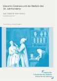 Giacomo Casanova und die Medizin des 18. Jahrhunderts (eBook, PDF)