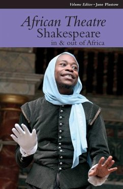 African Theatre 12: Shakespeare in and Out of Africa