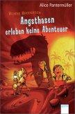 Angsthasen erleben keine Abenteuer / Bendix Brodersen Bd.1