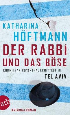 Der Rabbi und das Böse - Höftmann, Katharina