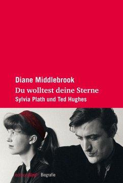 Du wolltest deine Sterne - Middlebrook, Diane