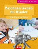 Zeichnen lernen für Kinder - Tolle Ideen auf Papier
