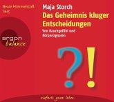 Das Geheimnis kluger Entscheidungen, 2 Audio-CDs