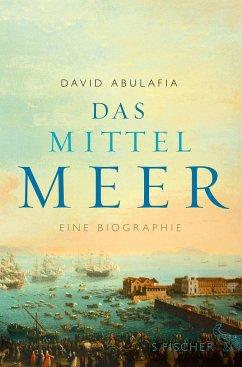 Das Mittelmeer - Abulafia, David