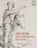Ars Nova - Frühe Kupferstiche aus Italien