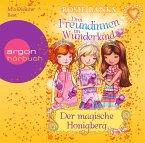 Der magische Honigberg / Drei Freundinnen im Wunderland Staffel 2 Bd.1 (1 Audio-CD)