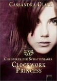 Clockwork Princess / Chroniken der Schattenjäger Bd.3