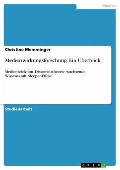 Medienwirkungsforschung: Ein Überblick (eBook, ePUB)