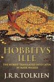 Hobbitus Ille: The Latin Hobbit (eBook, ePUB)