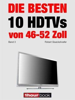 Die besten 10 HDTVs von 46 bis 52 Zoll (Band 3)