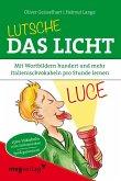Lutsche das Licht (eBook, PDF)