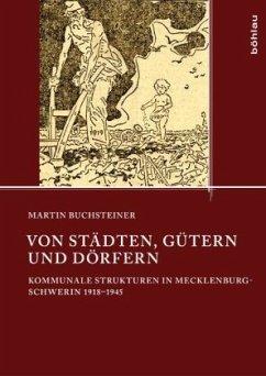 Von Städten, Gütern und Dörfern - Buchsteiner, Martin