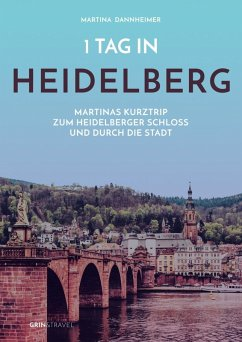 1 Tag in Heidelberg (eBook, ePUB)