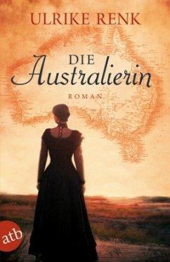 Die Australierin - Renk, Ulrike