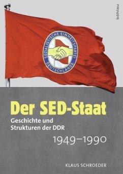Der SED-Staat - Schroeder, Klaus