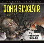 Die teuflischen Schädel / John Sinclair Classics Bd.17 (1 Audio-CD)