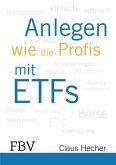 Anlegen wie die Profis mit ETFs (eBook, ePUB)