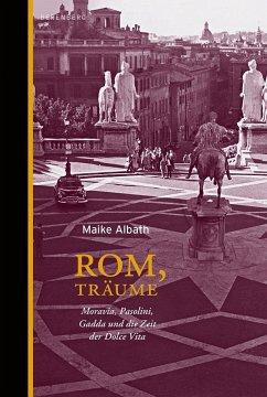 Rom, Träume - Albath, Maike