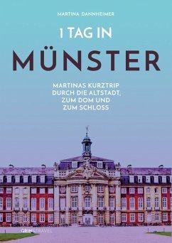 1 Tag in Münster (eBook, ePUB) - Dannheimer, Martina