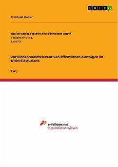 Zur Binnenmarktrelevanz von öffentlichen Aufträgen im Nicht-EU-Ausland (eBook, PDF)