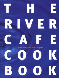The River Cafe Cookbook (eBook, ePUB) - Gray, Rose; Rogers, Ruth