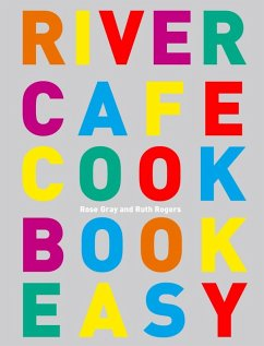 River Cafe Cook Book Easy (eBook, ePUB) - Gray, Rose; Rogers, Ruth
