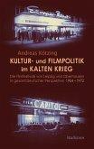 Kultur- und Filmpolitik im Kalten Krieg (eBook, PDF)