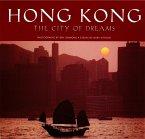 Hong Kong: The City of Dreams (eBook, ePUB)