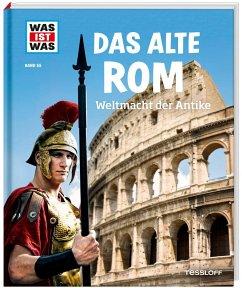 Das alte Rom / Was ist was Bd.55 - Funck, Anne; Hojer, Sabine